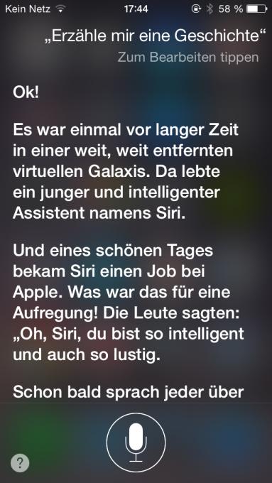Nach häufigen fragen, erzählt euch Siri eine nette Geschichte.